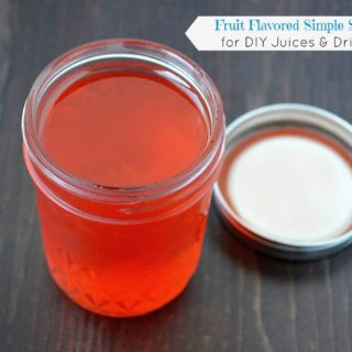 Fruit Flavored Simple Syrup