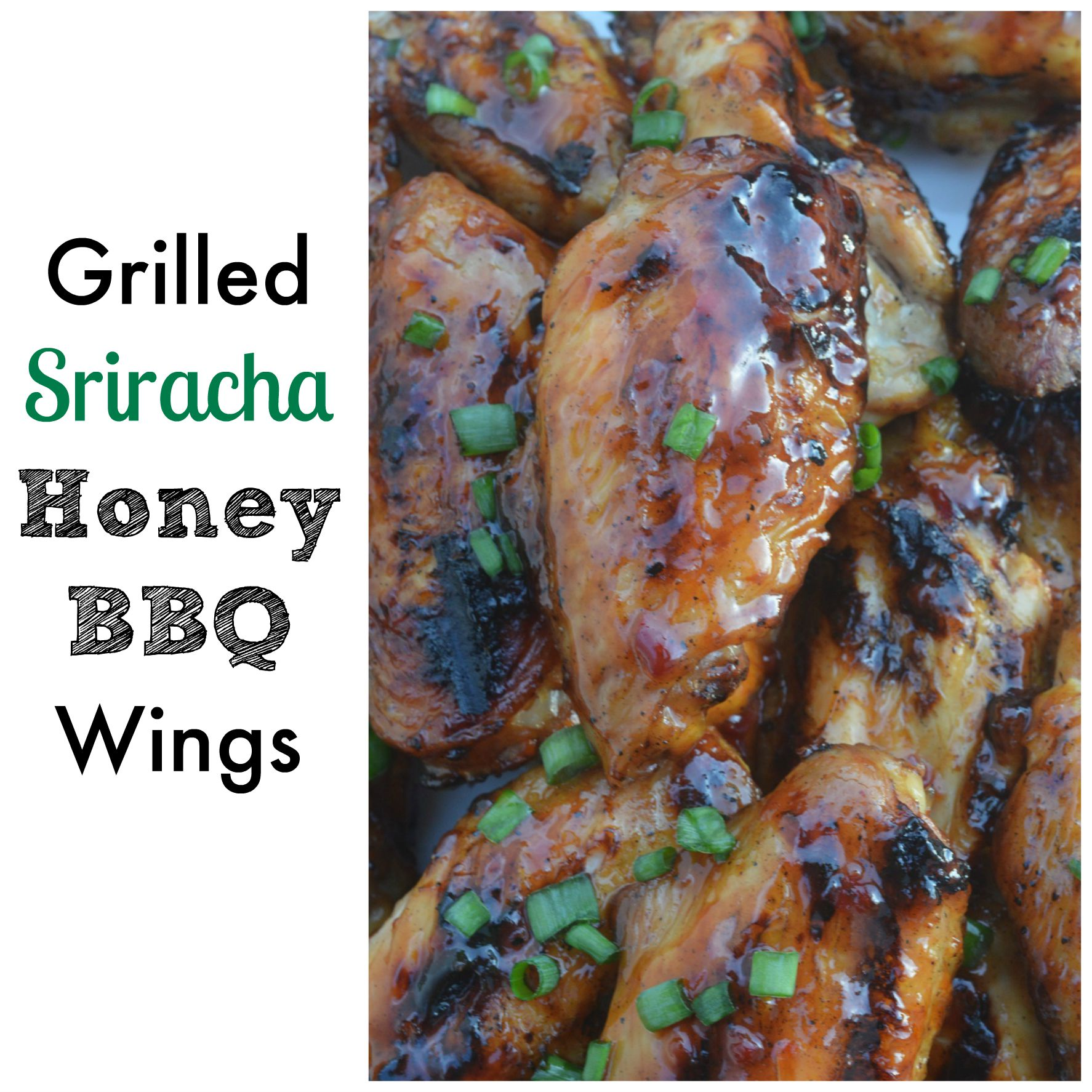 Grilled Sriracha Honey BBQ Wings