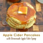 Apple Cider Pancakes wit Homemade Apple Cider S