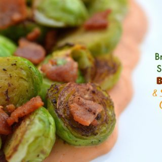 Brussels Sprouts, Bacon & Sriracha Cream
