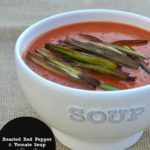 Rpasted Red Pepper & Tomato Soup Recipe With Crispy Leeks
