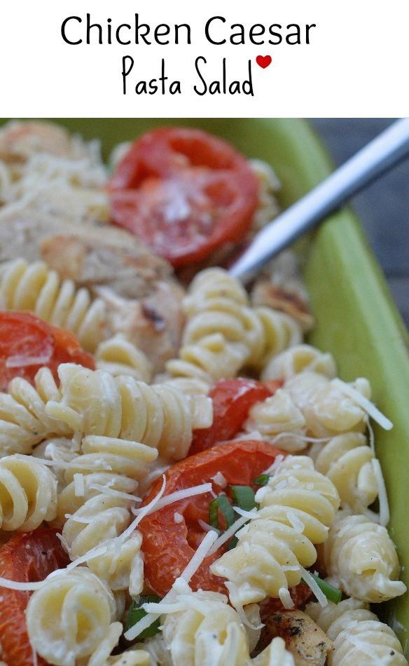 Chicken Caesar Pasta Salad - So stinkin' good!