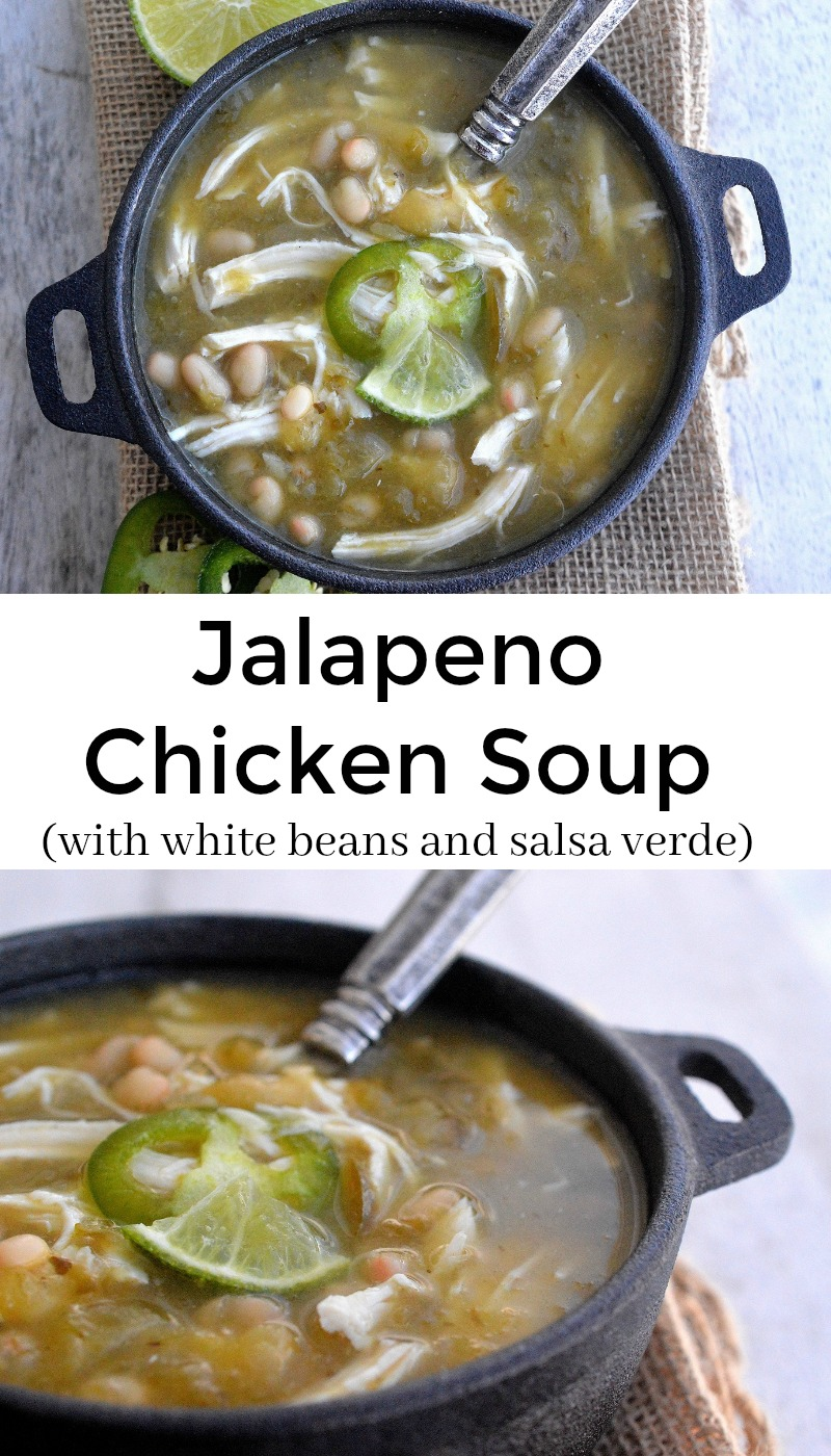 Jalapeno Chicken Soup with White Beans - Easy and full of flavors!