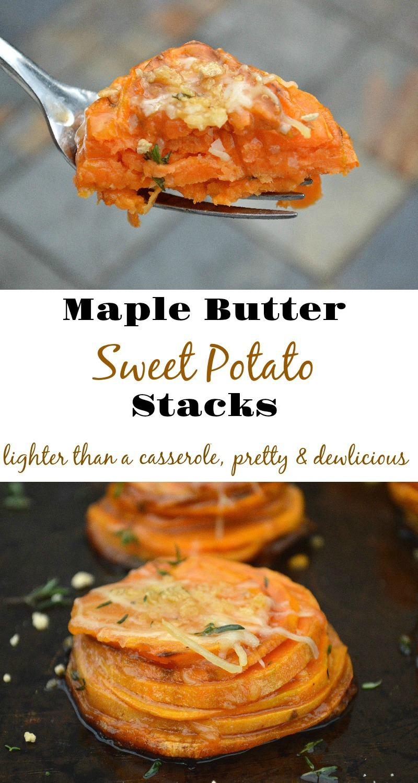 Maple Butter Sweet Potato Stacks
