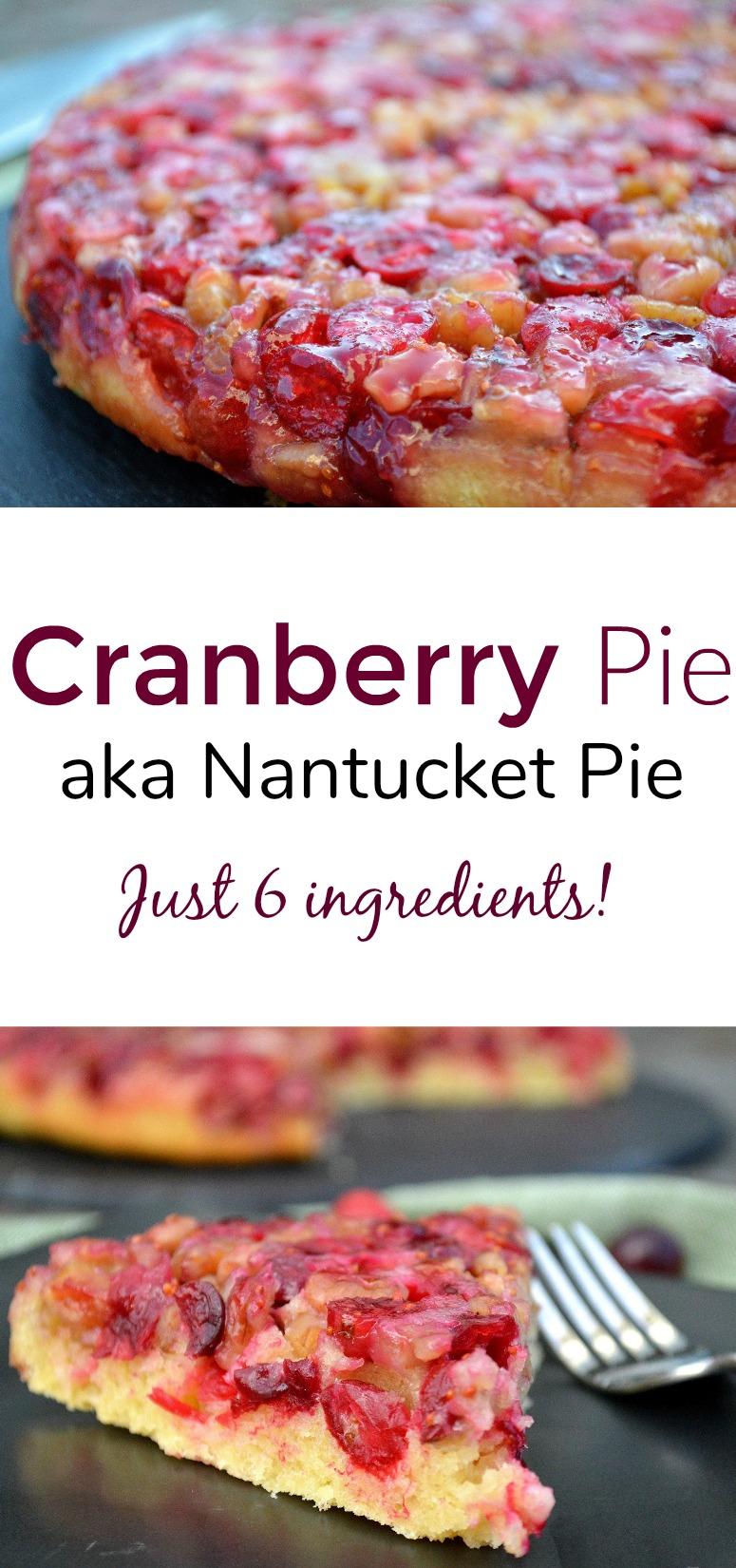 Cranberry Pie aka Nantucket Pie is a memorable (and easy) Christmas or Thanksgiving dessert! Just 6 ingredients!