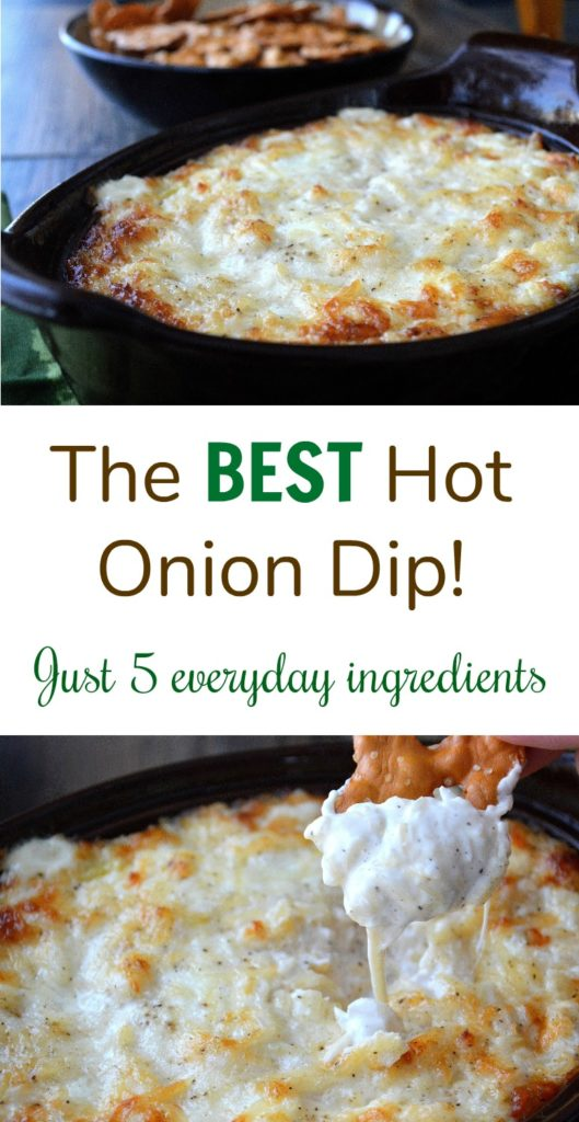 The BEST Hot Onion Dip - Just 5 everyday ingredients. You won't be able to stop eating this dip!