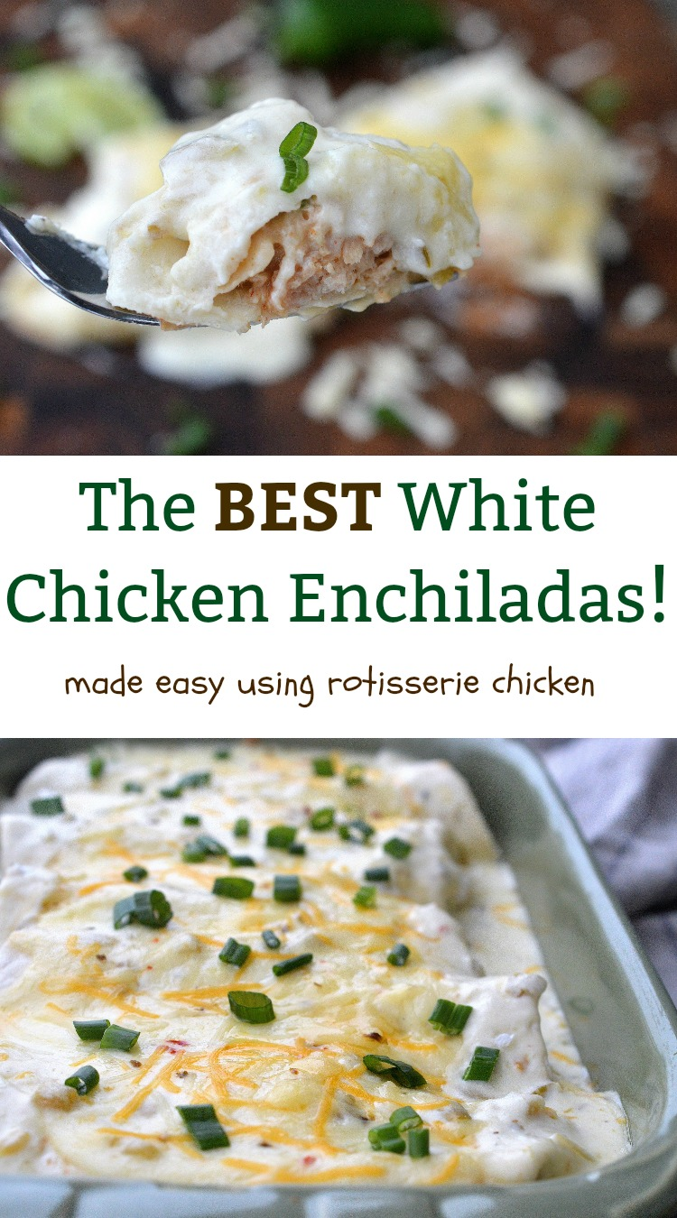 The BEST White Chicken Enchiladas Recipe, made easy using rotisserie chicken!