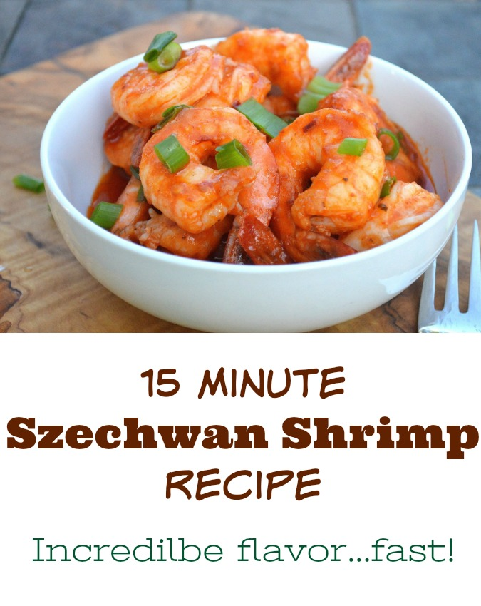 15 Minute Szechwan Shrimp Recipe. Incredible flavor, fast!