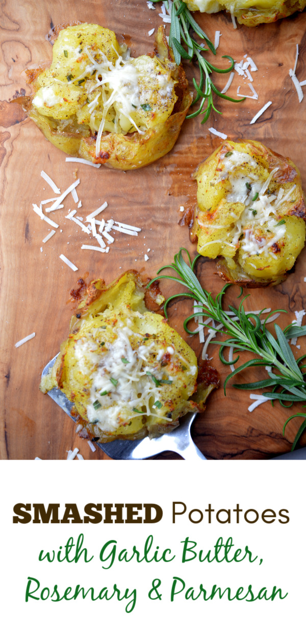 Smashed Potatoes with Garlic Butter Rosemary & Parmesan