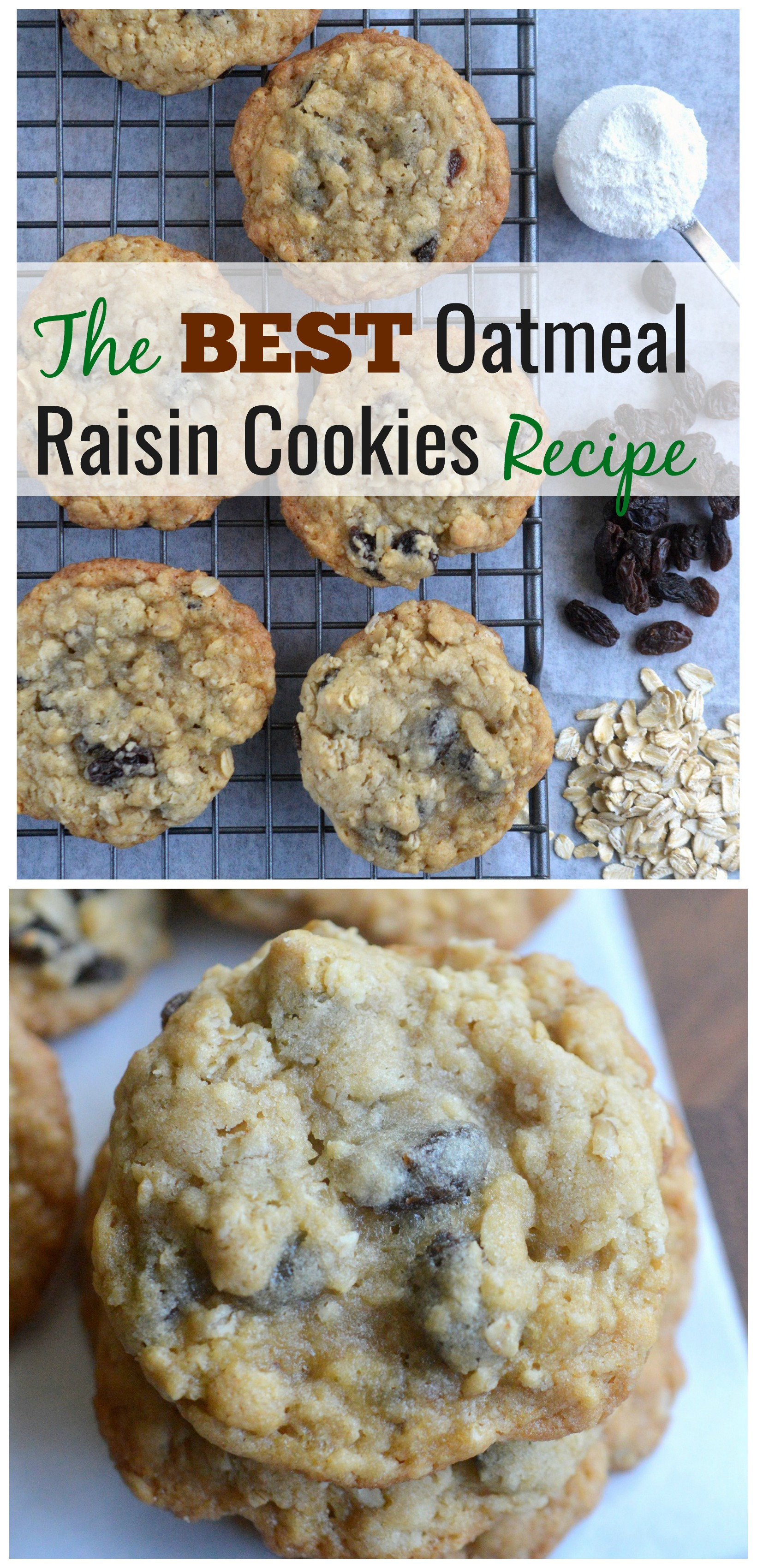 The BEST Oatmeal Raisin Cookies Recipe