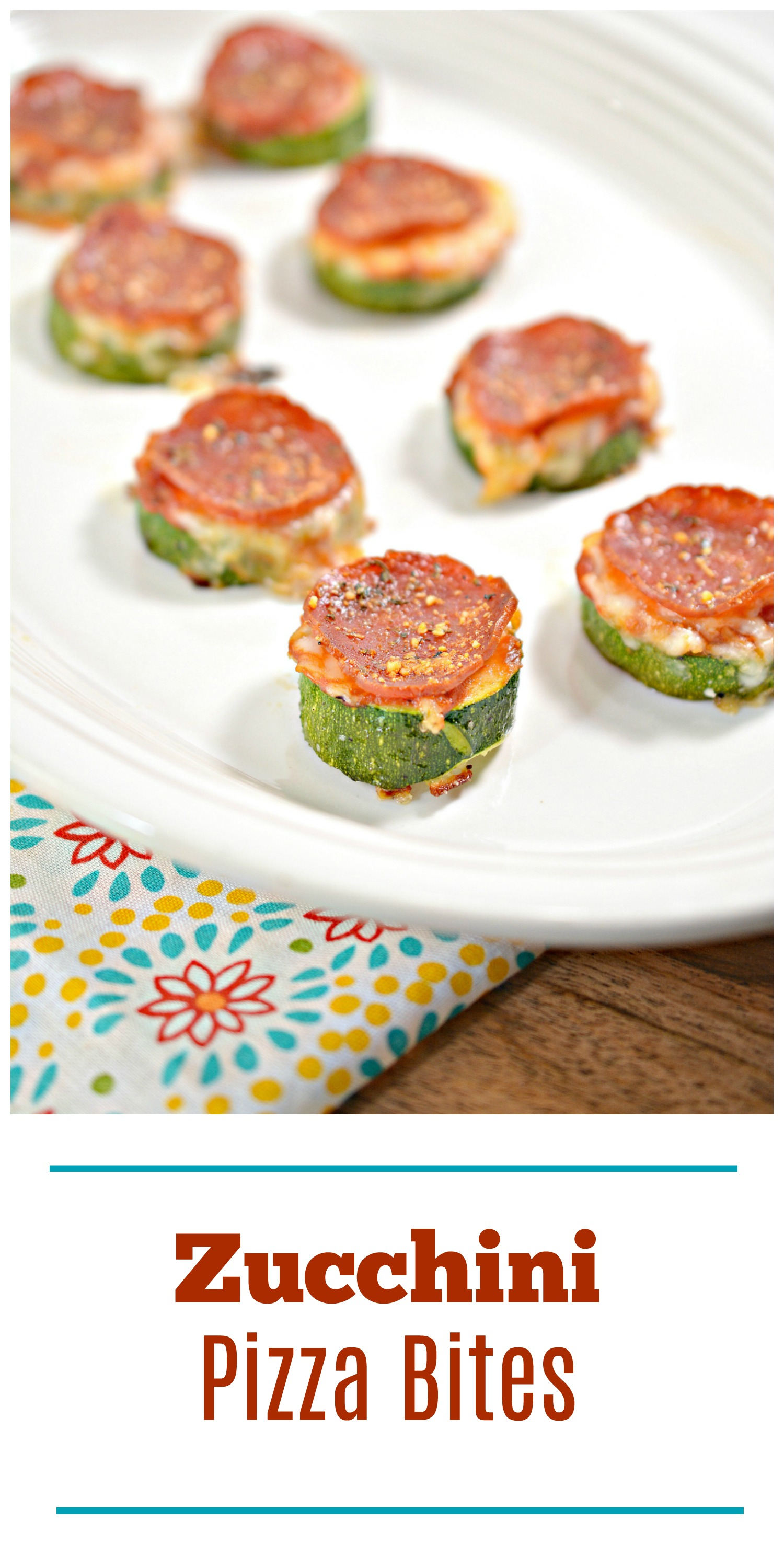 Zucchini Pizza Bites. Easy, kid friendly and light!