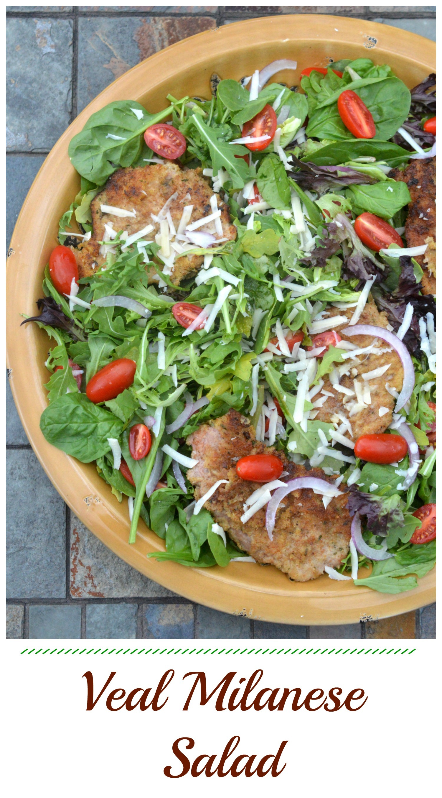 Easy Veal Milanese Salad for one or a crowd