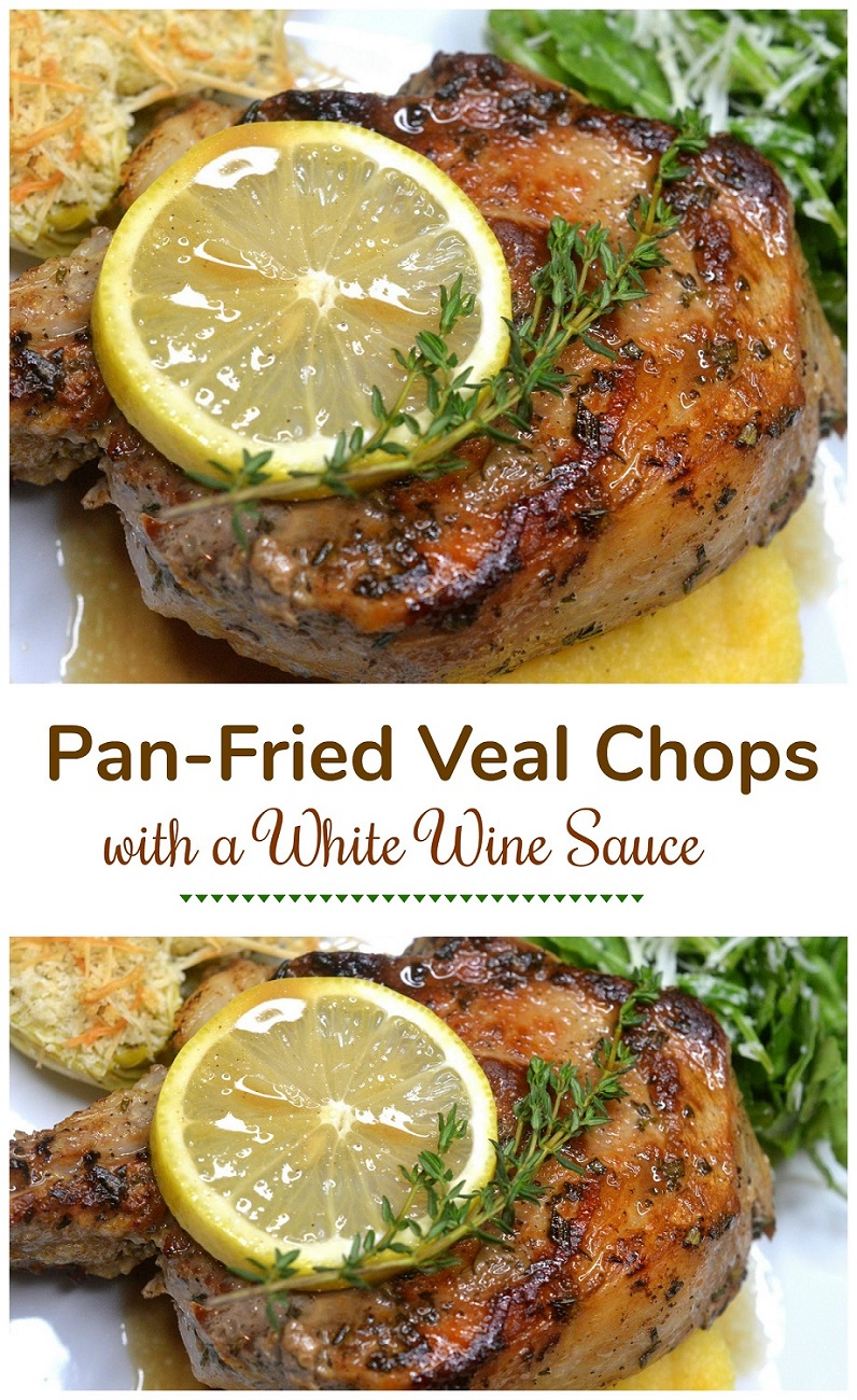 Delicious Pan Fried Veal Chops in a White Wine Sauce