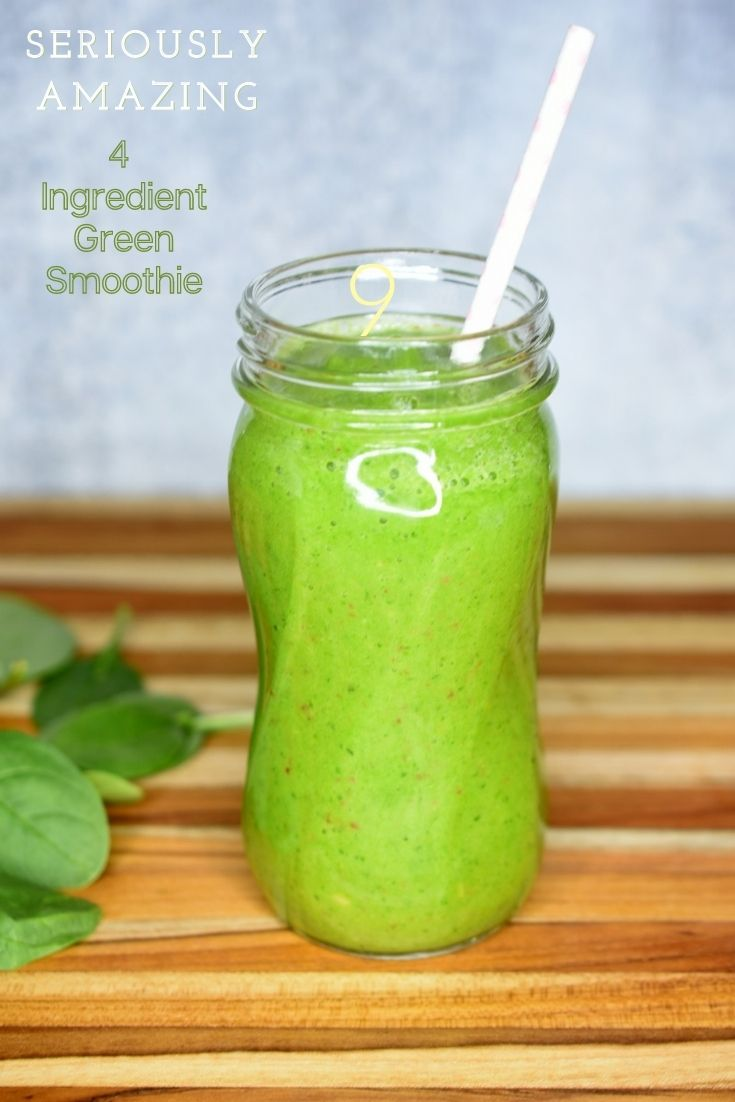 Favorite 4 Ingredient Green Smoothie Recipe